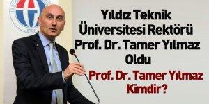 Yıldız Teknik ÜniversitesiRektörü Prof. Dr. Tamer Yılmaz Oldu