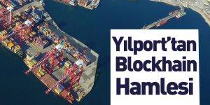 Yılport Holding Gebze ve Gemport'ta Blockhain Teknolojisini Kullanacak