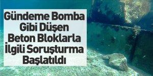 Bodrum'daki Beton Bloklarla İlgili Soruşturma Başlatıldı