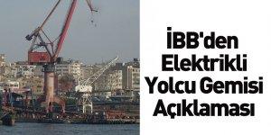 İBB'den Elektrikli Yolcu Gemisi Açıklaması