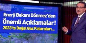 Enerji ve Tabii Kaynaklar Bakanı Fatih Dönmez Doğal Gaz Açıklaması