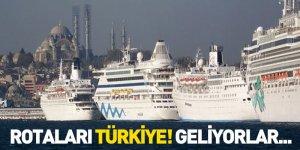 Rota Türkiye! Geliyorlar…