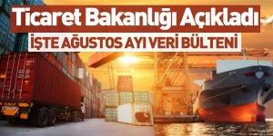 Ticaret Bakanlığı Ağustos Ayı Veri Bülteni Açıklandı