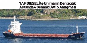 YAF DIESEL İle Unimarin Denizcilik Arasında 6 Gemilik BWTS Anlaşması