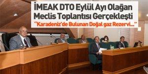 İMEAK DTO Eylül Ayı Olağan Meclis Toplantısı Video Konferans İle Gerçekleşti