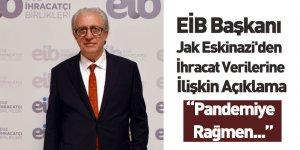 EİB Başkanı Jak Eskinazi'den İhracat Verilerine İlişkin Açıklama