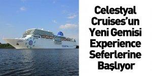 Celestyal Cruises'un Yeni Gemisi Experience Seferlerine Başlıyor