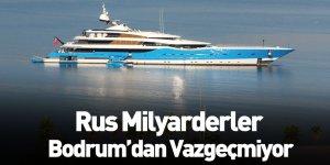 Rus Milyarderler Bodrum'dan Vazgeçmiyor