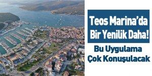 Teos Marina'da Bir Yenilik Daha!