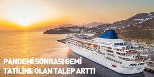 Pandemi Sonrası Gemi Tatiline Olan Talep Arttı