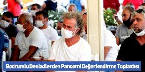 Bodrumlu Denizcilerden Pandemi Değerlendirme Toplantısı