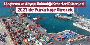 Ulaştırma ve Altyapı Bakanlığı Kriterleri Düzenledi