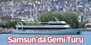 Samsun'da Gemi Turu