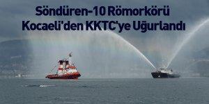 Söndüren-10 Römorkörü Kocaeli'den KKTC'ye Uğurlandı