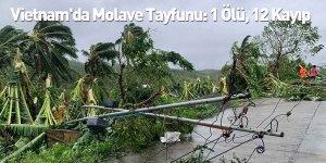Vietnam'da Molave Tayfunu: 1 Ölü, 12 Kayıp