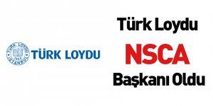 Türk Loydu NSCA Başkanı Oldu