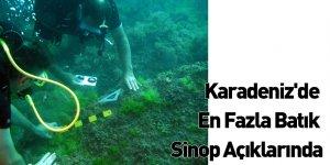 Karadeniz'de En Fazla Batık Sinop Açıklarında