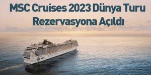 MSC Cruises 2023 Dünya Turu Rezervasyona Açıldı