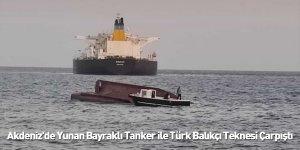 Akdeniz'de Yunan Bayraklı Tanker ile Türk Balıkçı Teknesi Çarpıştı: 4 Ölü