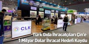 Türk Gıda İhracatçıları Çin'e 1 Milyar Dolar İhracat Hedefi Koydu