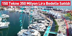 150 Tekne 350 Milyon Lira Bedelle Satıldı