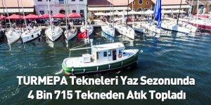 TURMEPA Tekneleri Yaz Sezonunda 4 Bin 715 Tekneden Atık Topladı