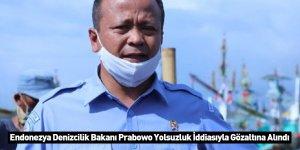 Endonezya Denizcilik Bakanı Prabowo Yolsuzluk İddiasıyla Gözaltına Alındı