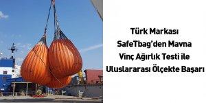 Türk Markası SafeTbag'den Mavna Vinç Ağırlık Testi ile Uluslararası Ölçekte Başarı