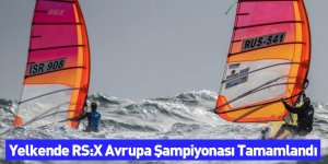 Yelkende RS:X Avrupa Şampiyonası Tamamlandı