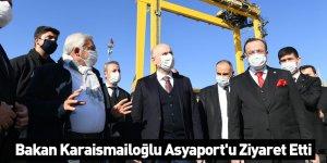 Bakan Karaismailoğlu Asyaport'u Ziyaret Etti