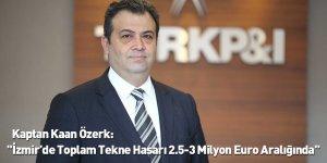"""""""İzmir'de Toplam Tekne Hasarı 2.5-3 Milyon Euro Aralığında"""""""