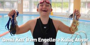 'Deniz kızı' İrem Engellere Kulaç Atıyor