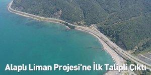 Alaplı Liman Projesi'ne İlk Talipli Çıktı