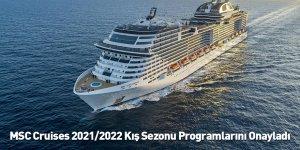 MSC Cruises 2021/2022 Kış Sezonu Programlarını Onayladı