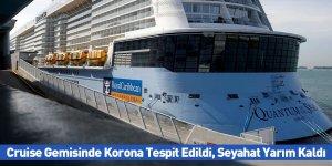 Cruise Gemisinde Korona Tespit Edildi, Seyahat Yarım Kaldı