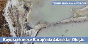 Büyükçekmece Barajı'nda Adacıklar Oluştu