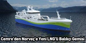 Cemre'den Norveç'e yeni LNG'li balıkçı gemisi