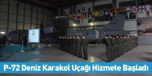 P-72 Deniz Karakol Uçağı Hizmete Başladı
