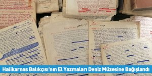 Halikarnas Balıkçısı'nın El Yazmaları Deniz Müzesine Bağışlandı