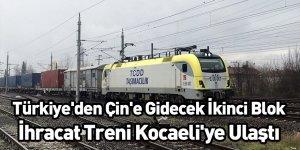 Türkiye'den Çin'e Gidecek İkinci Blok İhracat Treni Kocaeli'ye Ulaştı