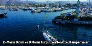 D-Marin Didim ve D Marin Turgutreis'ten Özel Kampanyalar