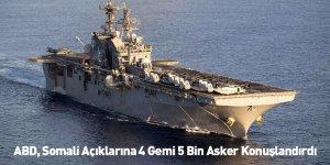 ABD, Somali Açıklarına 4 Gemi 5 Bin Asker Konuşlandırdı