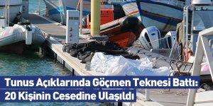 Tunus Açıklarında Göçmen Teknesi Battı: 20 Kişinin Cesedine Ulaşıldı