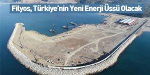 Filyos, Türkiye'nin Yeni Enerji Üssü Olacak