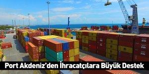 Port Akdeniz'den İhracatçılara Büyük Destek