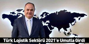 Türk Lojistik Sektörü 2021'e Umutla Girdi