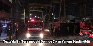 Tuzla'da Bir Tersanedeki Gemide Çıkan Yangın Söndürüldü