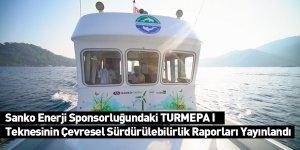 Sanko Enerji Sponsorluğundaki TURMEPA I Teknesinin Çevresel Sürdürülebilirlik Raporları Yayınlandı