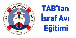 TAB'tan İsraf Avı Eğitimi