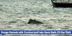 Kongo Demokratik Cumhuriyeti'nde Gemi Battı 25 Kişi Öldü